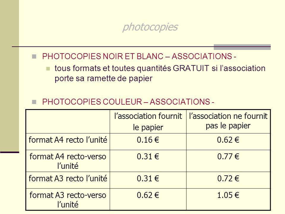 photocopies PHOTOCOPIES NOIR ET BLANC – ASSOCIATIONS - tous formats et toutes quantités GRATUIT si l'association porte sa ramette de papier PHOTOCOPIE