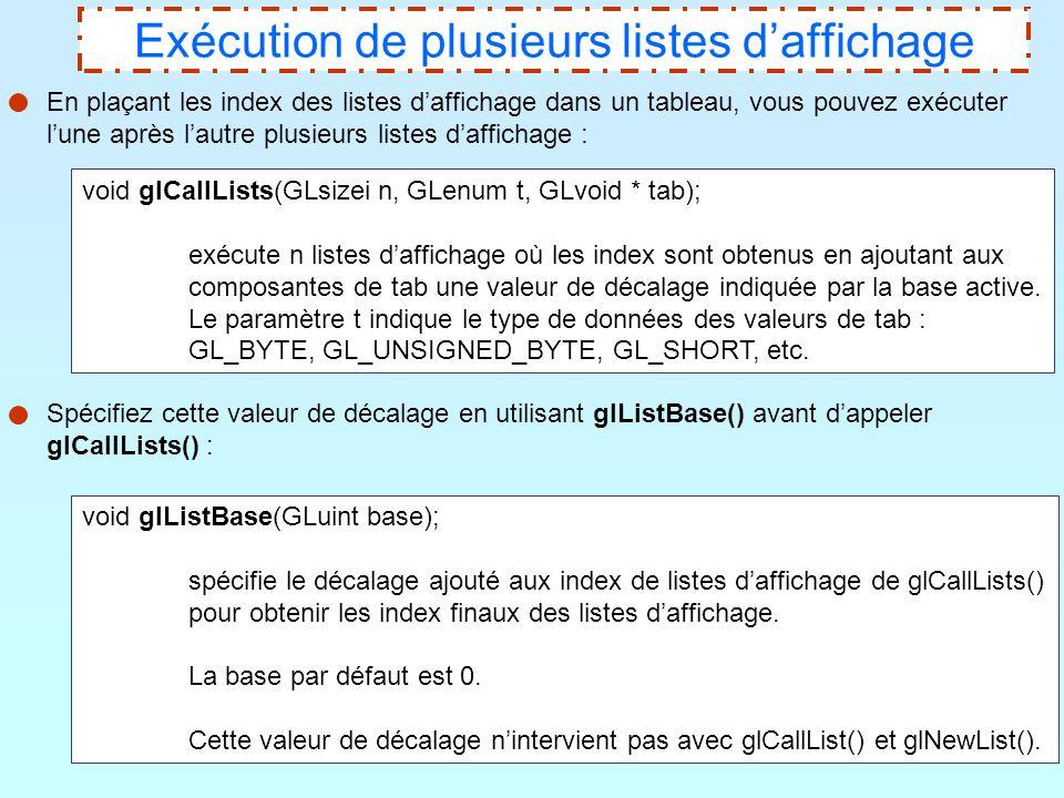 15 Exécution de plusieurs listes d'affichage En plaçant les index des listes d'affichage dans un tableau, vous pouvez exécuter l'une après l'autre plu