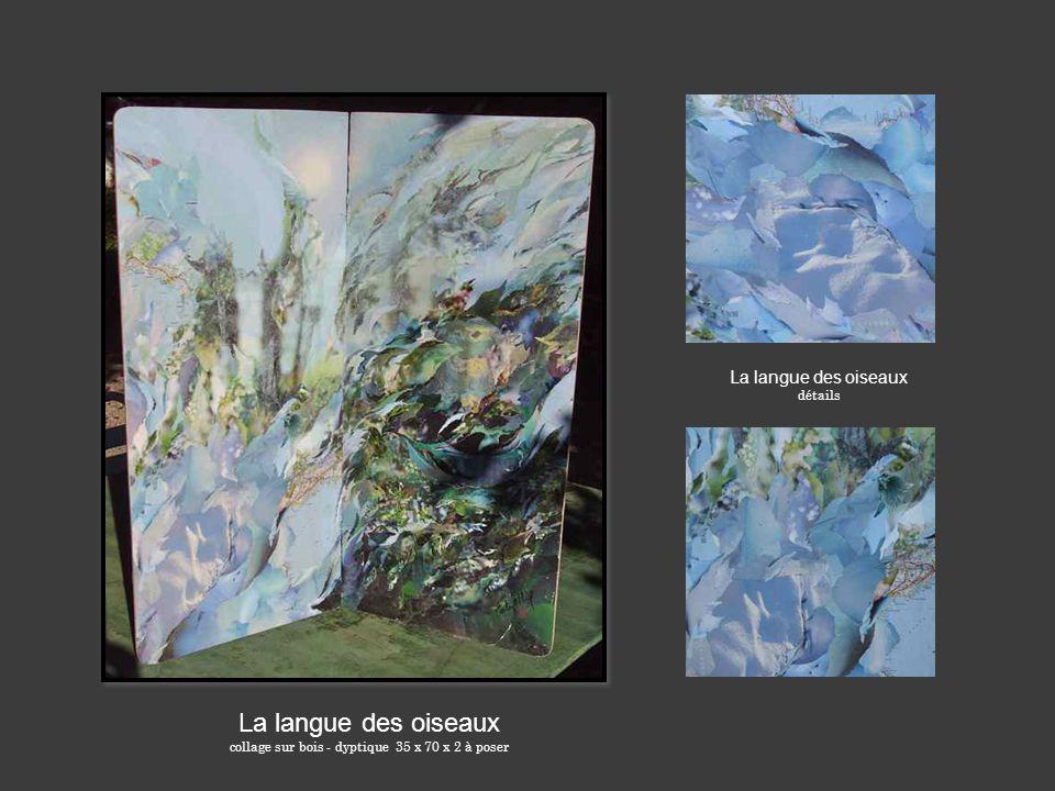 La langue des oiseaux collage sur bois - dyptique 35 x 70 x 2 à poser La langue des oiseaux détails