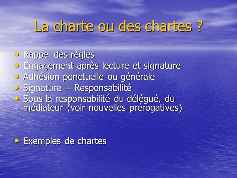 La charte ou des chartes ? Rappel des règles Rappel des règles Engagement après lecture et signature Engagement après lecture et signature Adhésion po