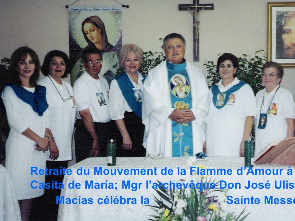 14 Retraite du Mouvement de la Flamme d'Amour à la Casita de María; Mgr l'archevêque Don José Ulises Macías célébra la Sainte Messe.
