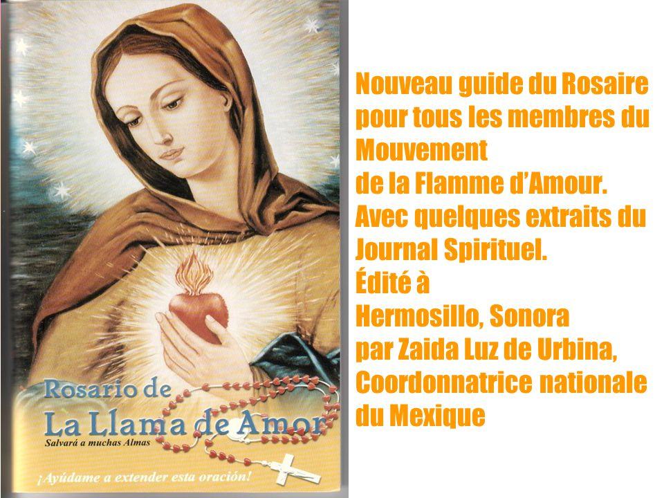 16 Nouveau guide du Rosaire pour tous les membres du Mouvement de la Flamme d'Amour. Avec quelques extraits du Journal Spirituel. Édité à Hermosillo,