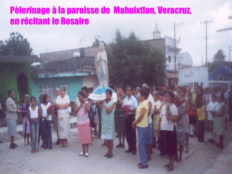 5 Pèlerinage à la paroisse de Mahuixtlan, Veracruz, en récitant le Rosaire