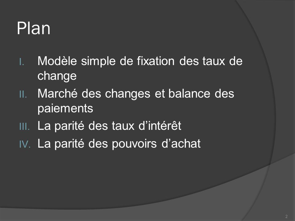 Plan I. Modèle simple de fixation des taux de change II.