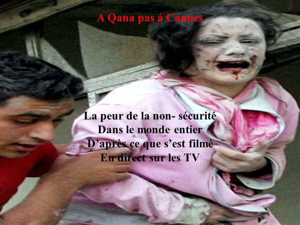 A Qana pas á Cannes La colère s'est éclatée dans les rues après l'incursion Le malheur de voir des décès A provoqué la colère chez les vivants
