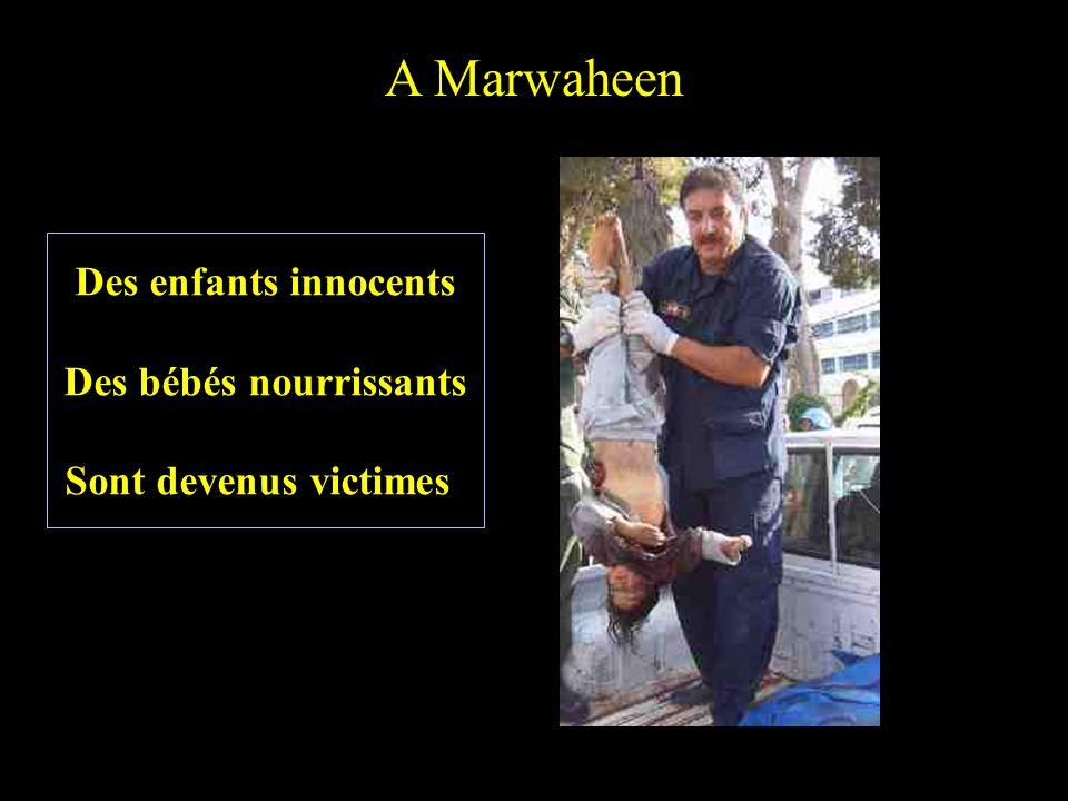 A Marwaheen La vue est devenue victime La vie est devenue un crime Corps nus, morts jetés dans les rues