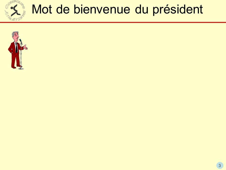 3 Mot de bienvenue du président