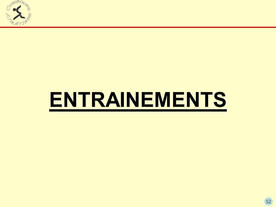 52 ENTRAINEMENTS