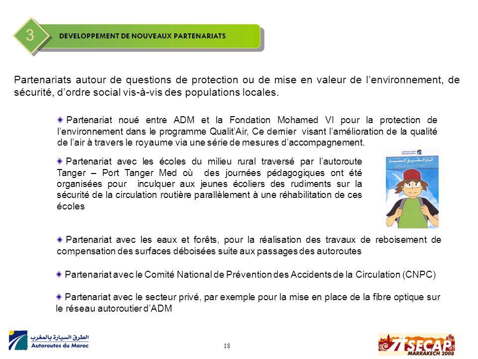 18 Partenariats autour de questions de protection ou de mise en valeur de l'environnement, de sécurité, d'ordre social vis-à-vis des populations local