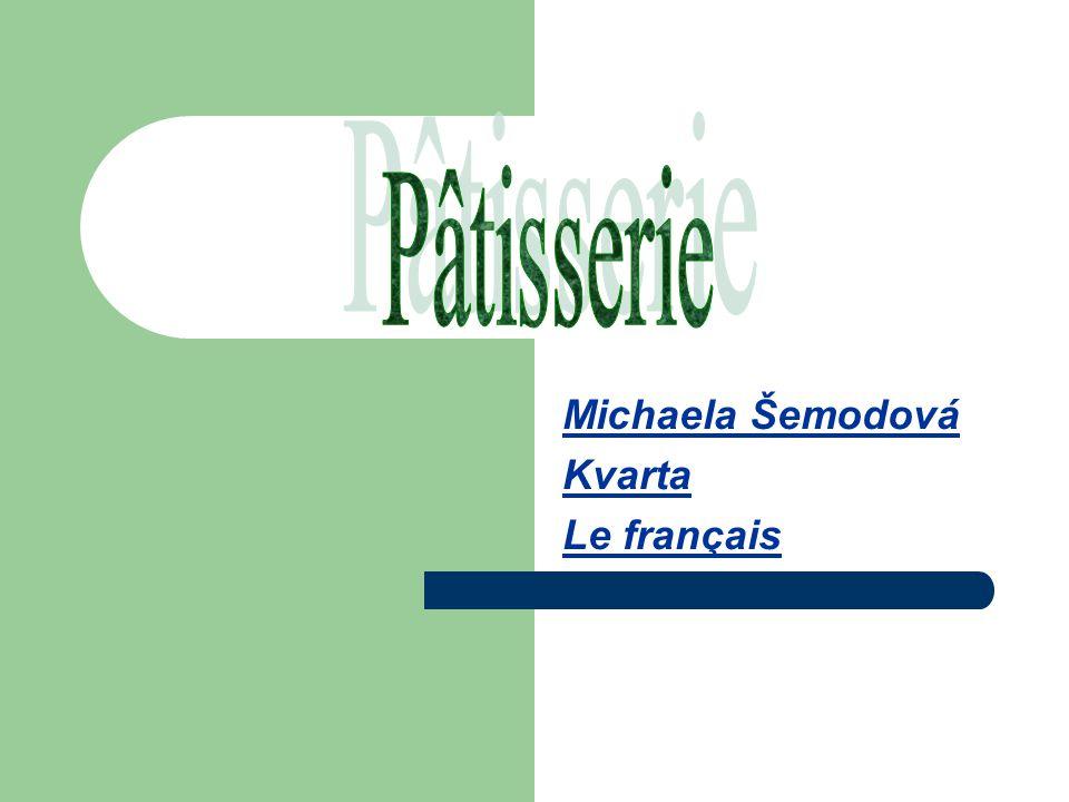 Michaela Šemodová Kvarta Le français