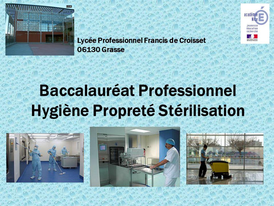 Baccalauréat Professionnel Hygiène Propreté Stérilisation Lycée Professionnel Francis de Croisset 06130 Grasse