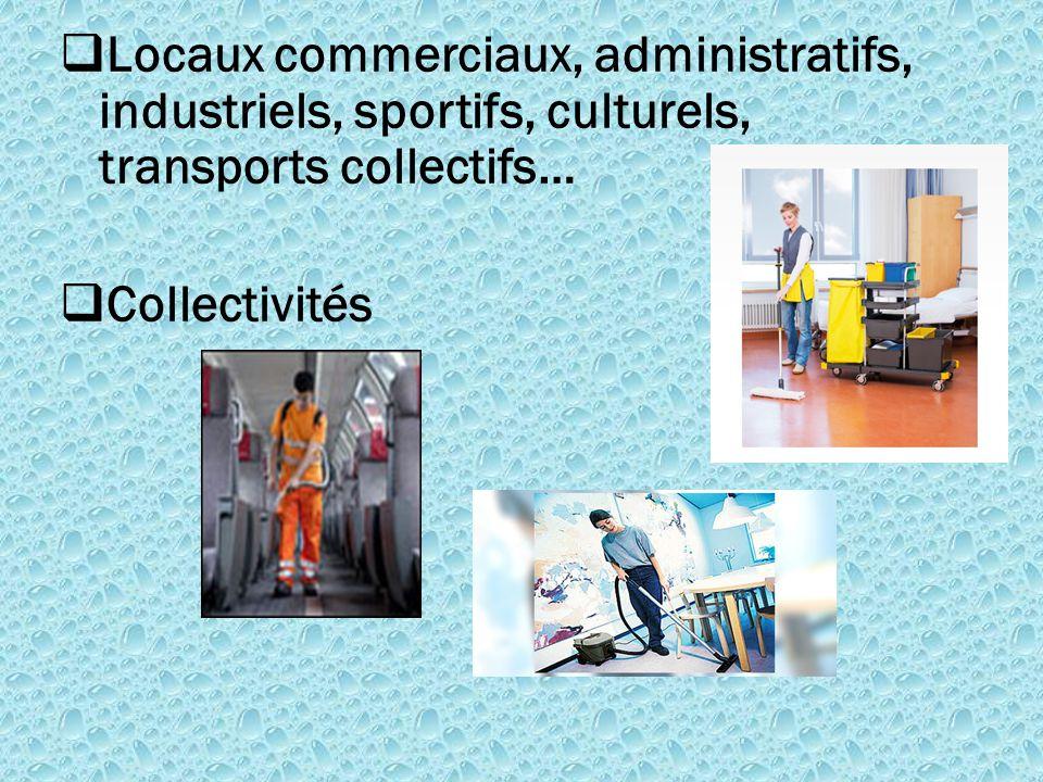  Locaux commerciaux, administratifs, industriels, sportifs, culturels, transports collectifs…  Collectivités