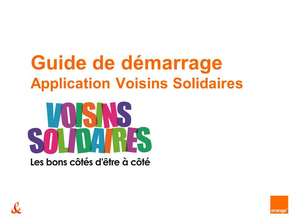 Guide de démarrage Application Voisins Solidaires