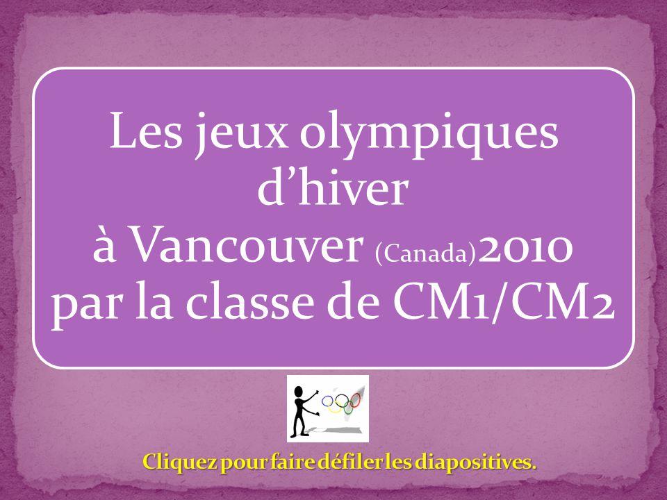 Les jeux olympiques d'hiver à Vancouver (Canada) 2010 par la classe de CM1/CM2