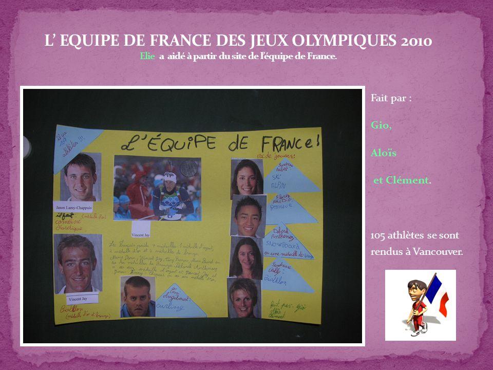Fait par : Gio, Aloïs et Clément. 105 athlètes se sont rendus à Vancouver.