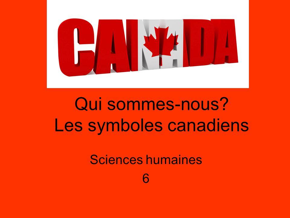 Le drapeau canadien Le drapeau a été adopté le 15 février 1965.
