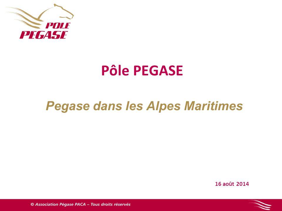 16 août 2014 Pôle PEGASE Pegase dans les Alpes Maritimes