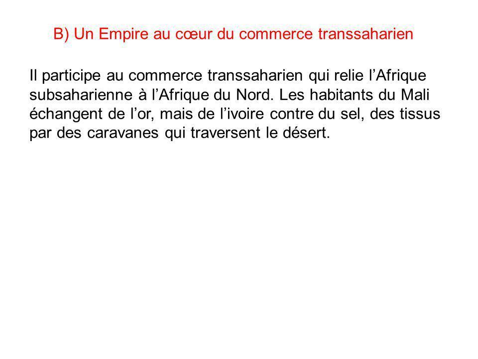 Il participe au commerce transsaharien qui relie l'Afrique subsaharienne à l'Afrique du Nord. Les habitants du Mali échangent de l'or, mais de l'ivoir