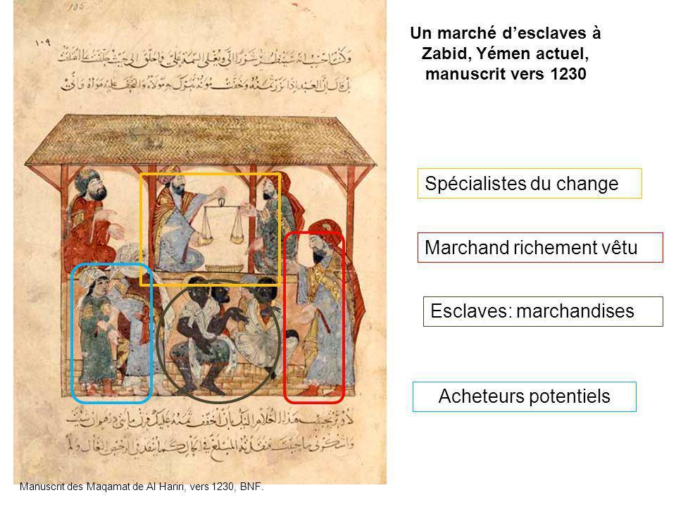 Un marché d'esclaves à Zabid, Yémen actuel, manuscrit vers 1230 Manuscrit des Maqamat de Al Hariri, vers 1230, BNF. Marchand richement vêtu Esclaves: