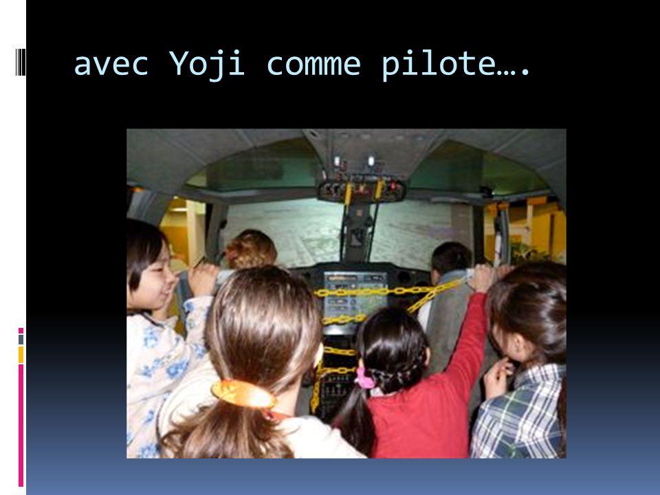 avec Yoji comme pilote….