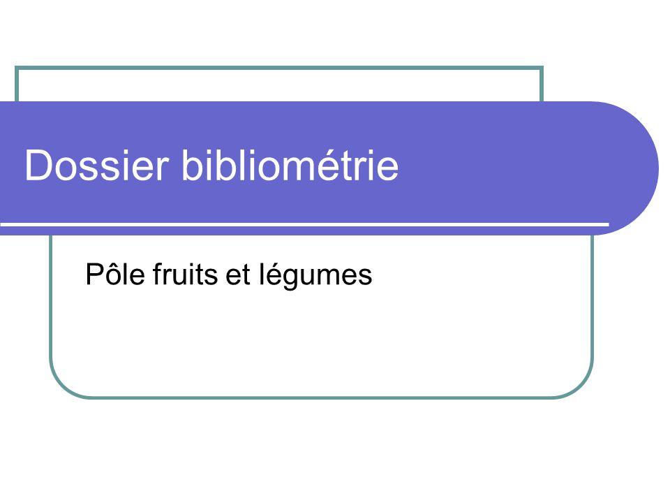 Dossier bibliométrie Pôle fruits et légumes