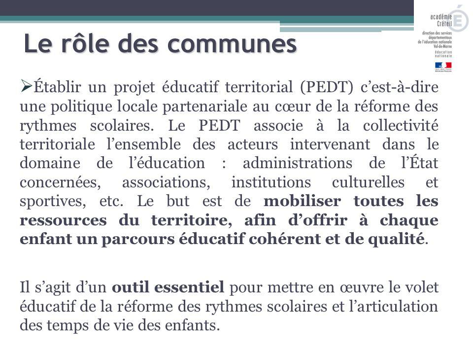  Établir un projet éducatif territorial (PEDT) c'est-à-dire une politique locale partenariale au cœur de la réforme des rythmes scolaires.