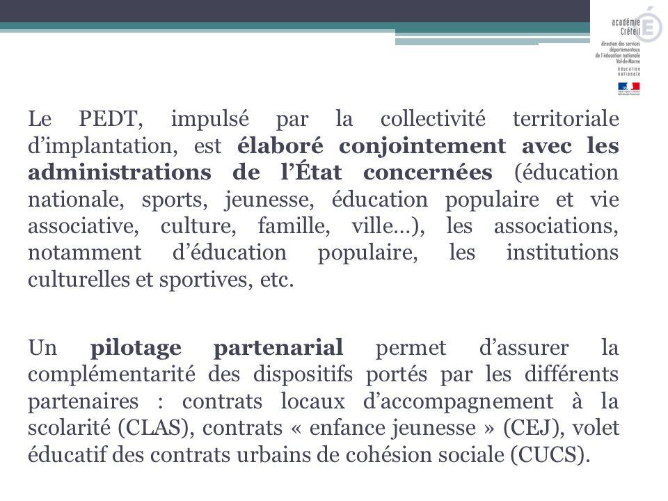 Le PEDT, impulsé par la collectivité territoriale d'implantation, est élaboré conjointement avec les administrations de l'État concernées (éducation n