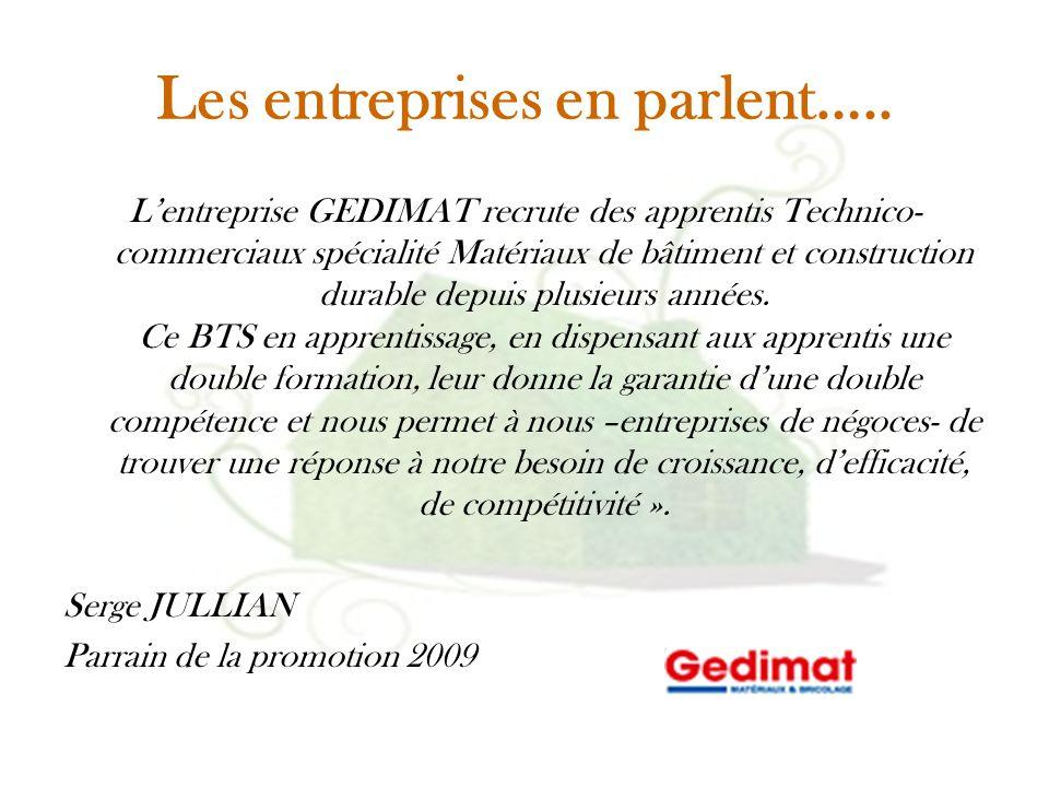 Les entreprises en parlent….. L'entreprise GEDIMAT recrute des apprentis Technico- commerciaux spécialité Matériaux de bâtiment et construction durabl