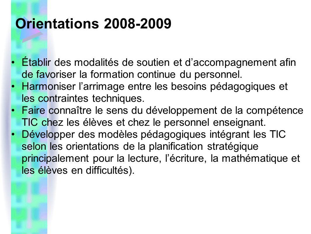 Orientations 2008-2009 Établir des modalités de soutien et d'accompagnement afin de favoriser la formation continue du personnel.