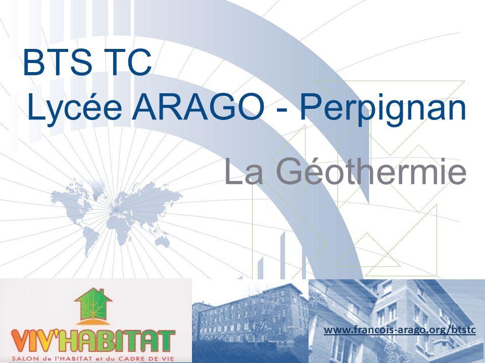 BTS TC Lycée ARAGO - Perpignan La Géothermie www.francois-arago.org/btstc