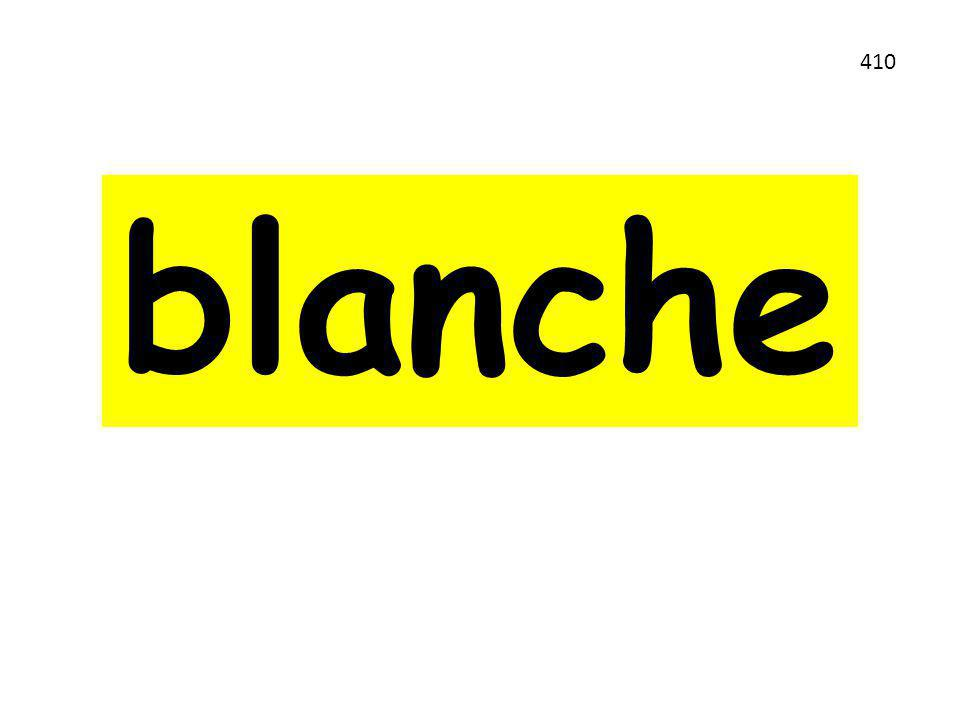 blanche 410