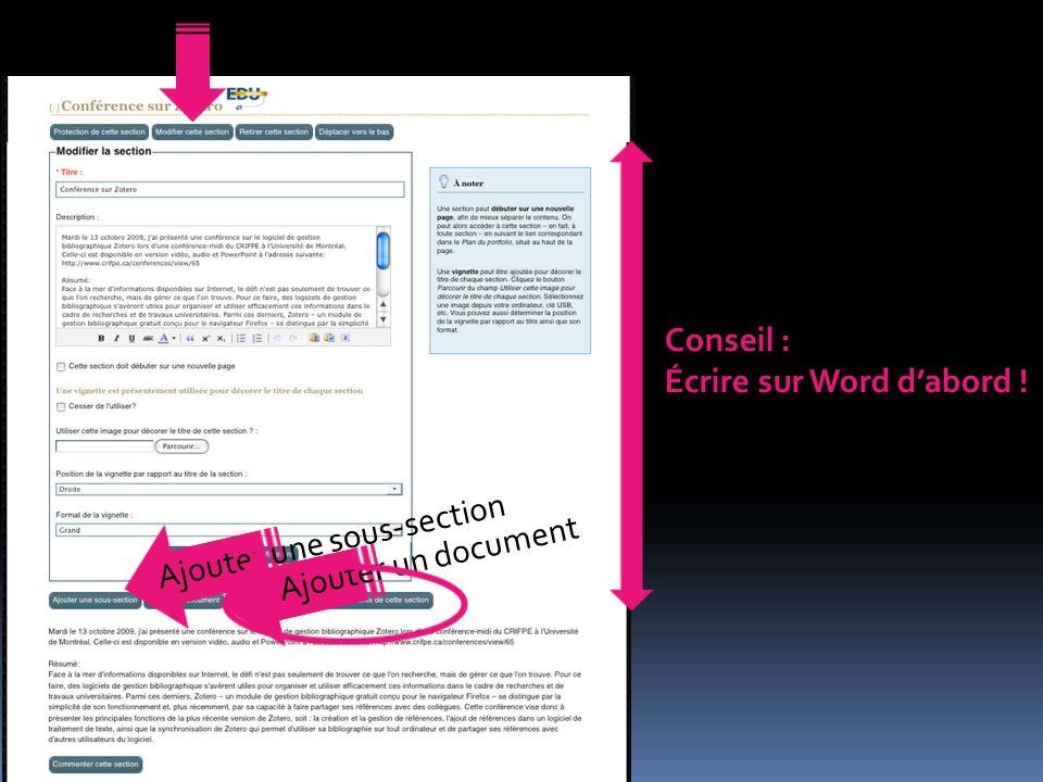 Conseil : Écrire sur Word d'abord ! Ajouter un document