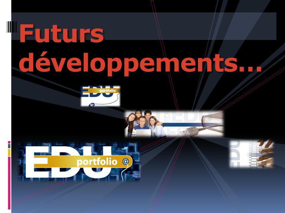 Futurs développements…