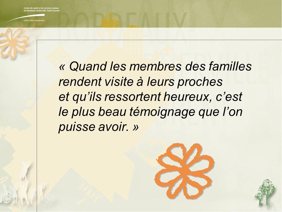 « Quand les membres des familles rendent visite à leurs proches et qu'ils ressortent heureux, c'est le plus beau témoignage que l'on puisse avoir.