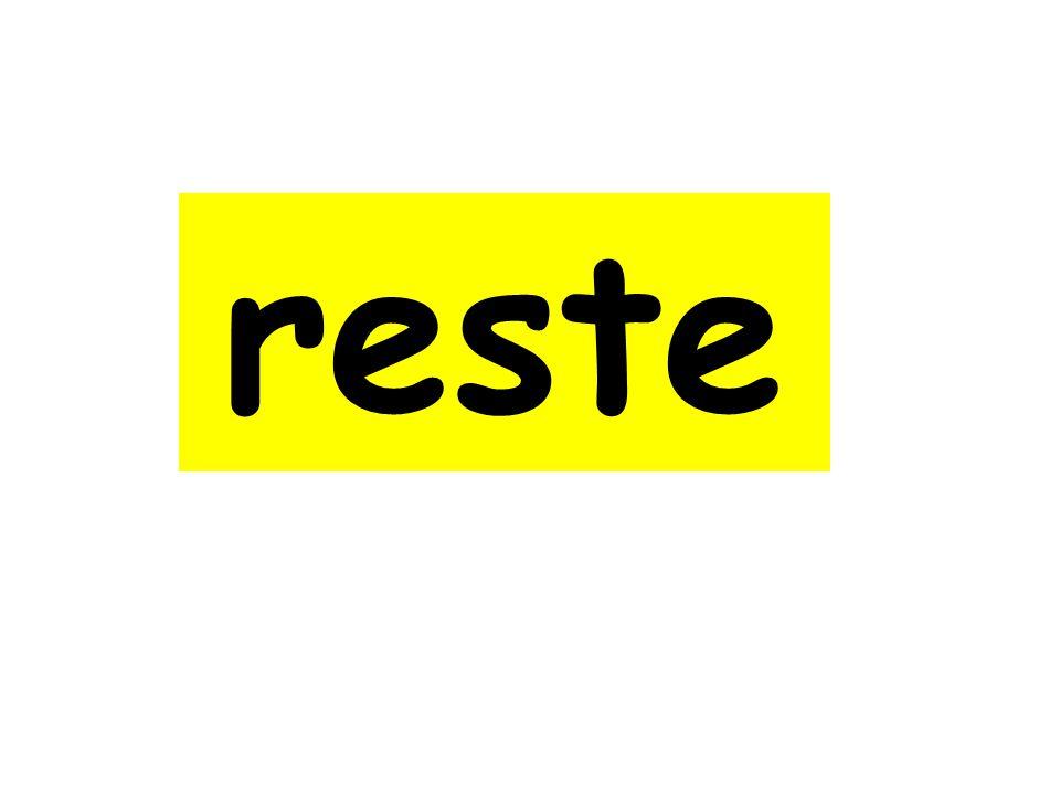 reste