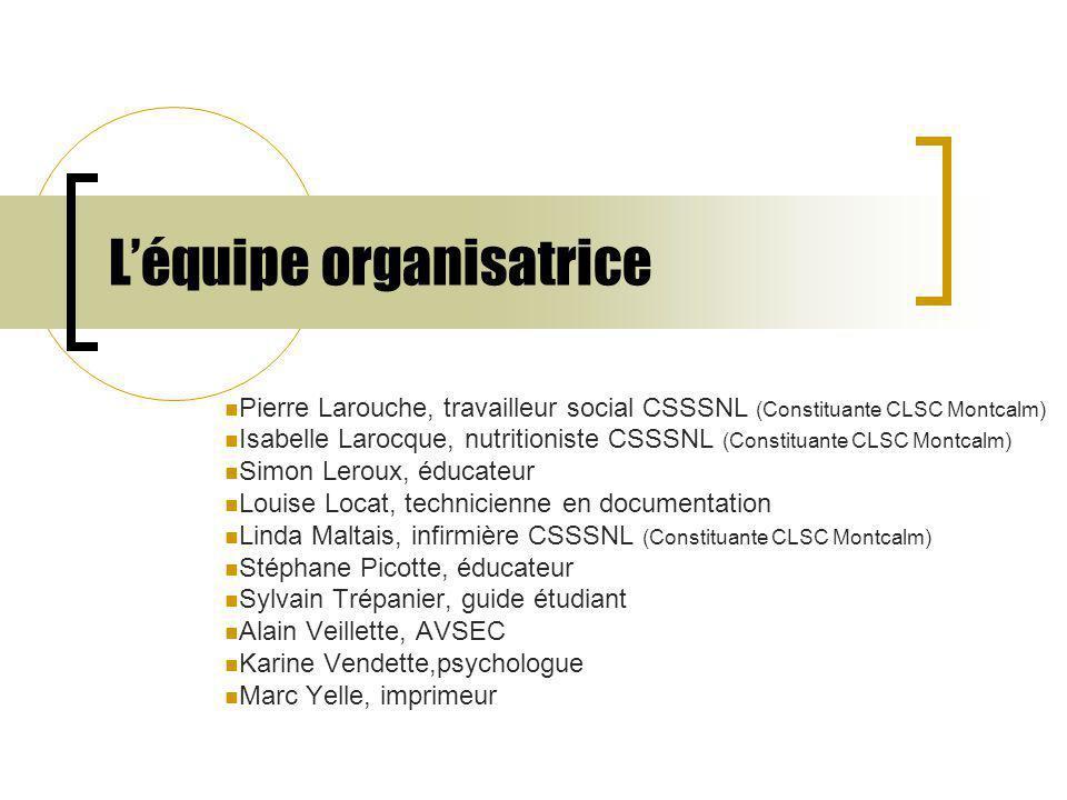 Nos partenaires L'union pour prévenir l'abandon (UPPA) Le comité de promotion pour la réussite scolaire de la MRC Montcalm (CPRSM) CSSSNL (Constituante Montcalm) Marché PROVIGO (St-Lin-Laurentides) Centre Le portage Municipalité, St-Roch de l'Achigan La sûreté du Québec, secteur Montcalm