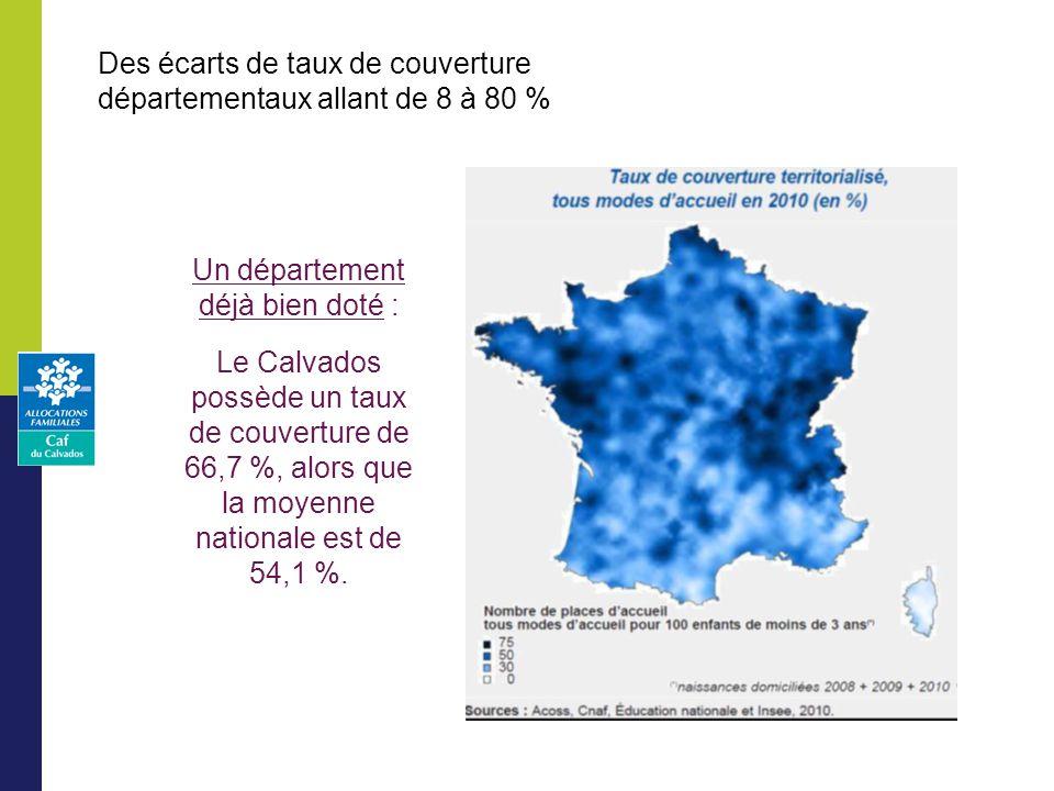 Des écarts de taux de couverture départementaux allant de 8 à 80 % Un département déjà bien doté : Le Calvados possède un taux de couverture de 66,7 %, alors que la moyenne nationale est de 54,1 %.