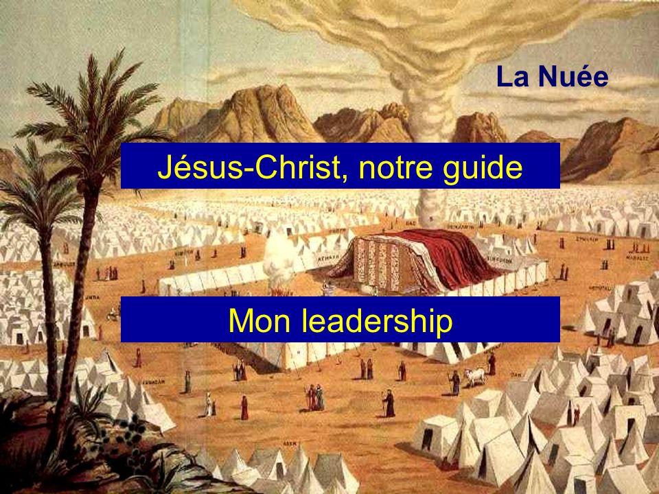 La Nuée Jésus-Christ, notre guide Mon leadership