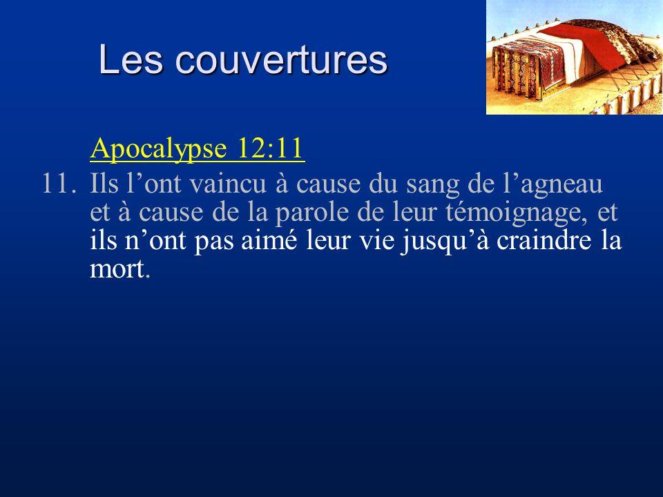 Les couvertures Apocalypse 12:11 11.Ils l'ont vaincu à cause du sang de l'agneau et à cause de la parole de leur témoignage, et ils n'ont pas aimé leu