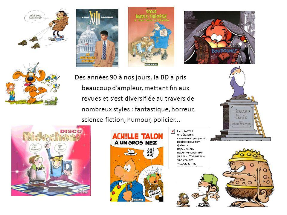 Des années 90 à nos jours, la BD a pris beaucoup d'ampleur, mettant fin aux revues et s'est diversifiée au travers de nombreux styles : fantastique, h