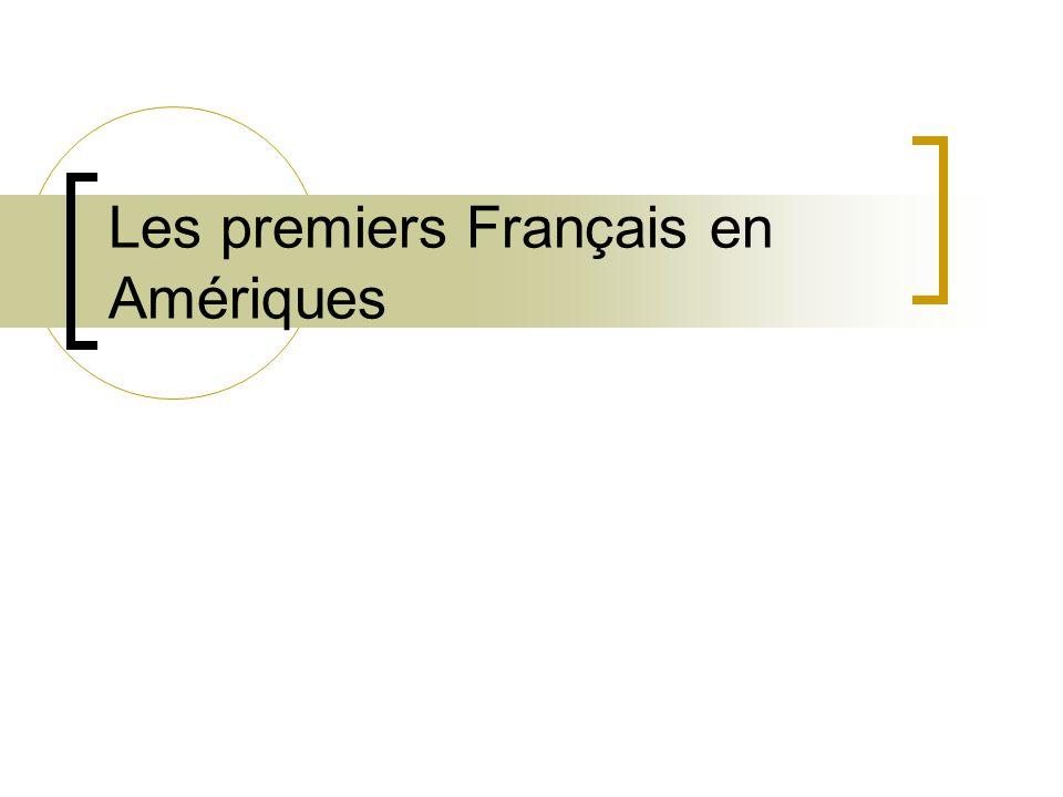 Les premiers Français en Amériques