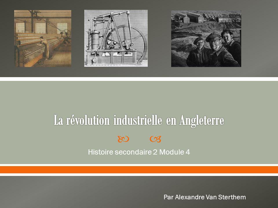  Histoire secondaire 2 Module 4 Par Alexandre Van Sterthem