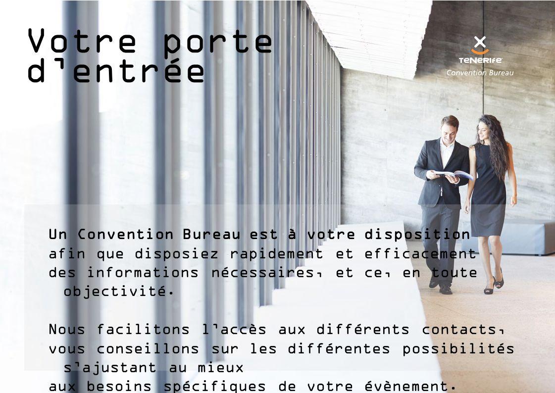 Votre porte d'entrée Un Convention Bureau est à votre disposition afin que disposiez rapidement et efficacement des informations nécessaires, et ce, en toute objectivité.