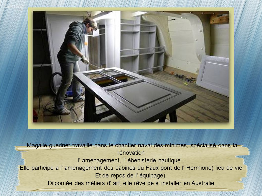 L' atelier des forgerons Jérome Truchard est arrivé en 2003 sur le chantier de l' Hermione, pour fabriquer les premières pièces de forge. En 2010, il