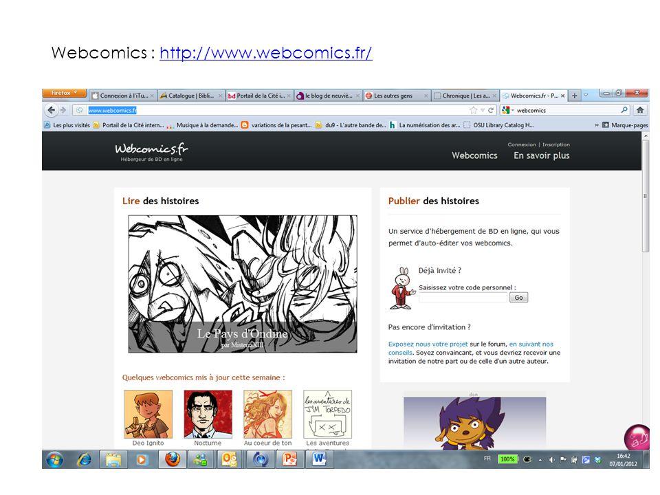 Webcomics : http://www.webcomics.fr/http://www.webcomics.fr/