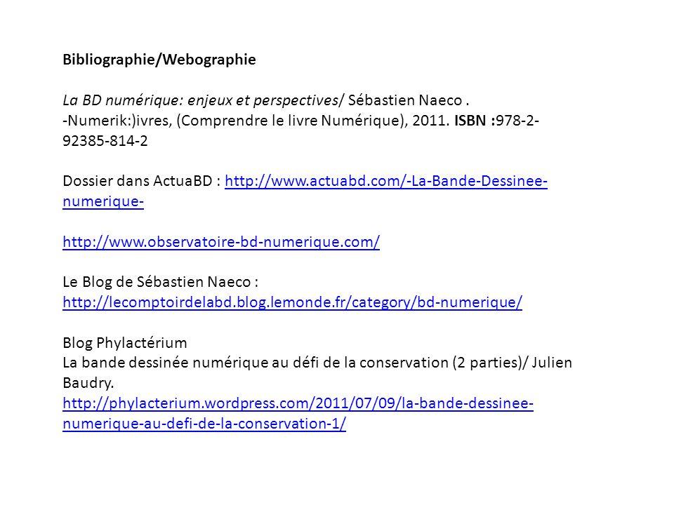 Bibliographie/Webographie La BD numérique: enjeux et perspectives/ Sébastien Naeco.