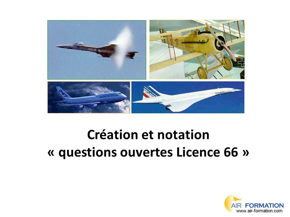 Création et notation « questions ouvertes Licence 66 » www.air-formation.com
