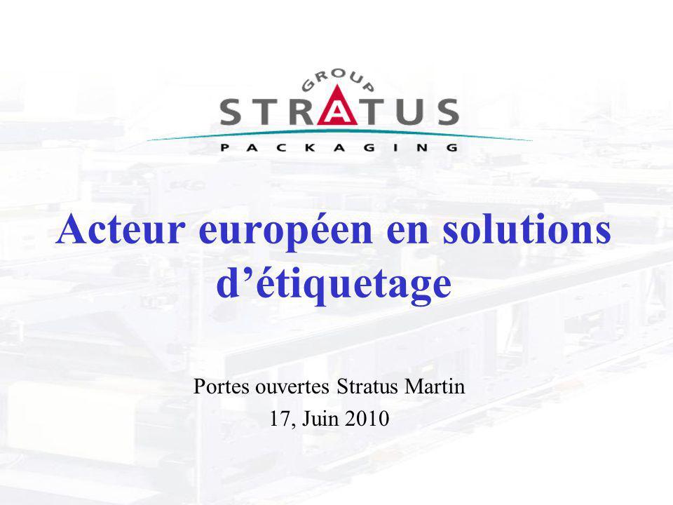 Acteur européen en solutions d'étiquetage Portes ouvertes Stratus Martin 17, Juin 2010