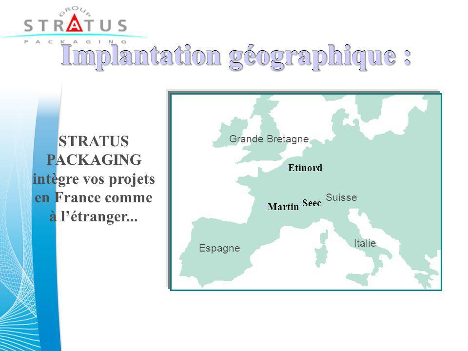 Implantation géographique : Implantation géographique : STRATUS PACKAGING intègre vos projets en France comme à l'étranger...
