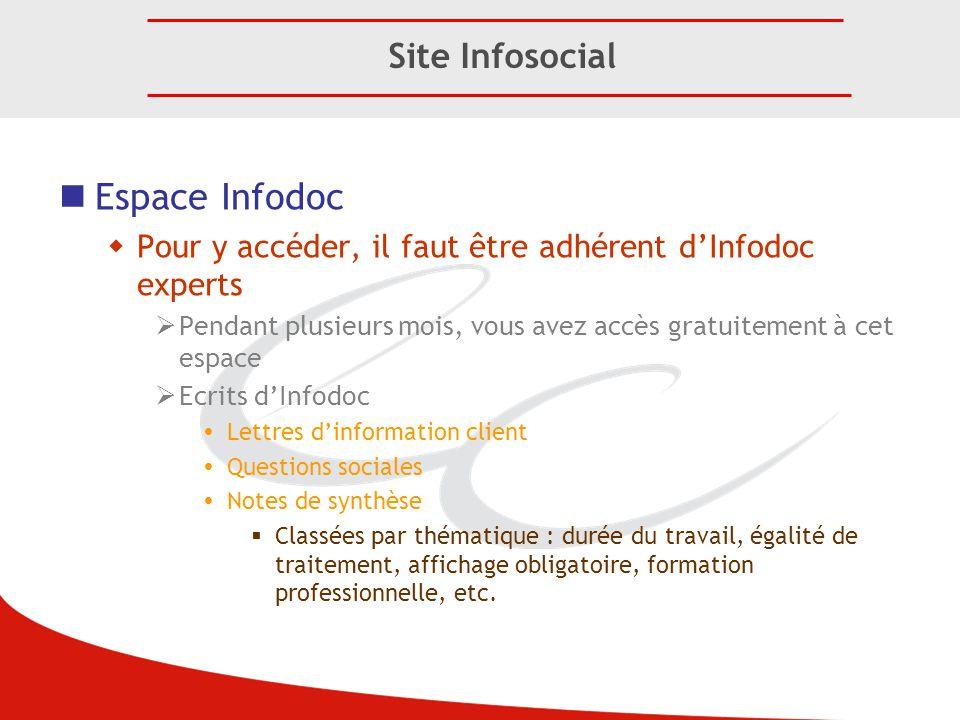 Espace Infodoc  Pour y accéder, il faut être adhérent d'Infodoc experts  Pendant plusieurs mois, vous avez accès gratuitement à cet espace  Ecrits
